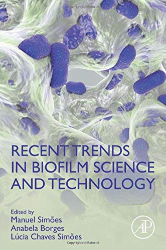 Ana publishes a chapter in Recent Trends in Biofilm Science and Technology ! Congratulations !